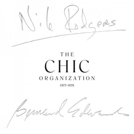 Chic: The Chic Organization 1977 - 1979 - CD