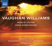 David Hill: Vaughan Williams: Dona Nobis Pacem - Sancta Civitas - CD