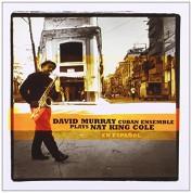 David Murray: Plays Nat King Cole En Espanol - CD