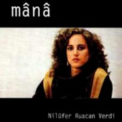 Nilüfer Ruacan: Mânâ - CD