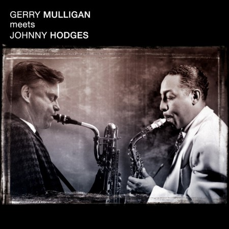 Gerry Mulligan, Johnny Hodges: Gerry Mulligan Meets Johnny Hodges - CD