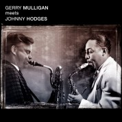 Gerry Mulligan, Johnny Hodges: Gerry Mulligan Meets Johnny Hodges - CD