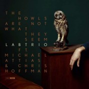 Lab Trio: The Howls Are Not What They Seem - CD