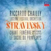 Riccardo Chailly, Lucerne Festival Orchestra: Stravinsky: Chant Funebre, Le Sacre de Printemps - CD