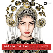 Maria Callas: Live & Alive (The Ultimate Live Collection Remastered) - Plak