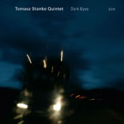 Tomasz Stanko Quintet: Dark Eyes - CD