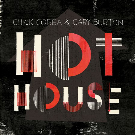 Chick Corea: Hot House - CD