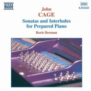 Boris Berman: Cage: Sonatas and Interludes for Prepared Piano - CD