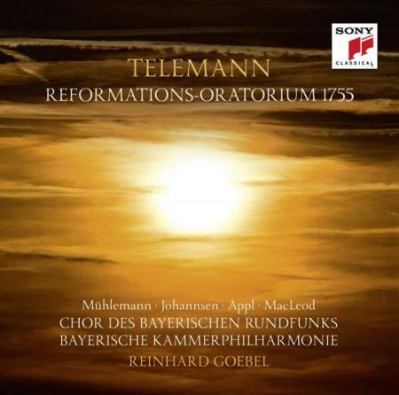 Regula Mühlemann, Daniel Johannsen, Benjamin Appl, Chor des Bayerischen Rundfunks: Telemann: Reformations-Oratorium 1755 - CD