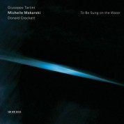 Michelle Makarski: to be sung on the water - CD