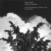 Estonian Philharmonic Chamber Choir, Tõnu Kaljuste: Veljo Tormis: Litany To Thunder - CD