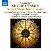 Cantus Chamber Choir: Shchetynsky: New Sacred Music from Ukraine - CD