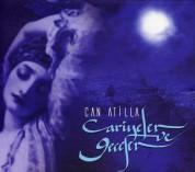 Can Atilla: Cariyeler ve Geceler - CD