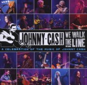 Johnny Cash: We Walk The Line: A Celebration Of The Music Of Johnny Cash - CD