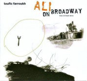 Toufic Farroukh: Ali On Broadway - CD