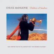 Chuck Mangione: Children of Sanchez - Plak