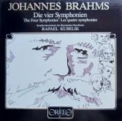 Symphonieorchester des Bayerischen Rundfunks, Rafael Kubelik: Brahms: Symphonies 1-4 - Plak