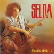 Selda Bağcan: Türkülerimiz 6 - CD