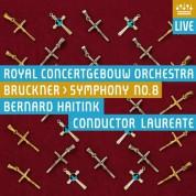Bernard Haitink, Royal Concertgebouw Orchestra: Bruckner: Symphony No 8 - EP