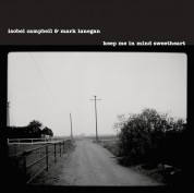 Isobel Campbell, Mark Lanegan: Keep Me In Mind Sweetheart - CD