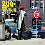 Gary Burton: New Vibe Man In Town (remastered) - Plak