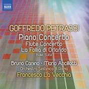 Mario Ancillotti, Bruno Canino, Francesco La Vecchia, Rome Symphony Orchestra: Petrassi: Piano Concerto - Flute Concerto - La follia di Orlando Suite - CD
