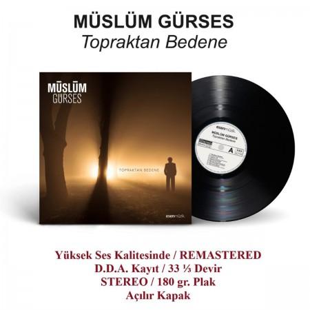 Müslüm Gürses: Topraktan Bedene - Plak