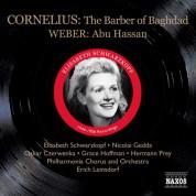 Elisabeth Schwarzkopf: Cornelius, P.: Barber of Bagdad (The) (Schwarzkopf, Gedda, Leinsdorf) (1956) / Weber, C.M.: Abu Hassan (Schwarzkopf, Witte, Ludwig) (1944) - CD