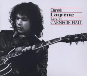 Bireli Lagrene: Live at Carnegie Hall - CD