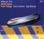 Alboran Trio: Near Gale - CD
