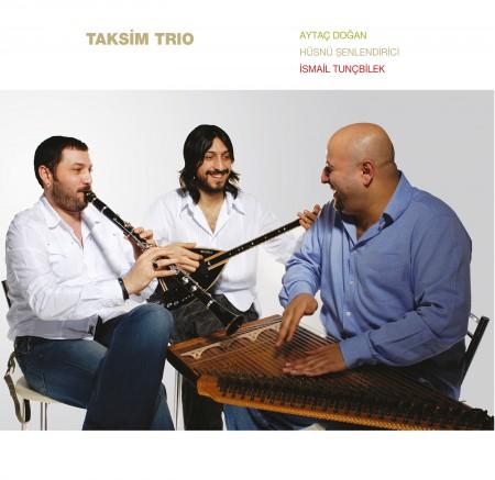 Taksim Trio - Plak