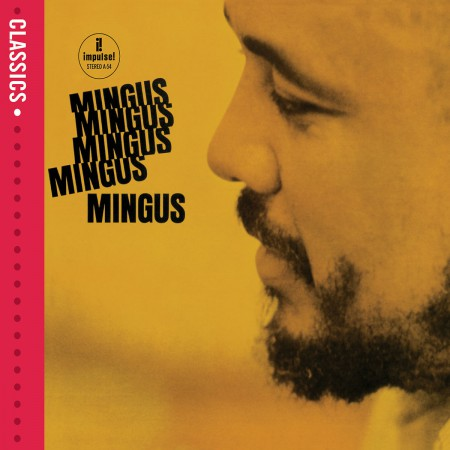 Charles Mingus: Mingus Mingus Mingus Mingus Mingus - CD