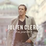 Julien Clerc: Fou, Peut-Etre - CD