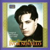 Novello, Ivor: Shine Through My Dreams (1917-1950) - CD