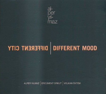 Alper Yılmaz: Different City / Different Mood - CD