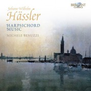 Michele Benuzzi: Hässler: Harpsichord Music - CD