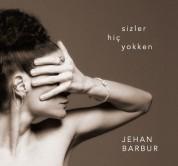 Jehan Barbur: Sizler Hiç Yokken - CD