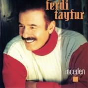 Ferdi Tayfur: İnceden - CD