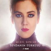 Merve Kayacan: Sevdanın Türküsü - CD