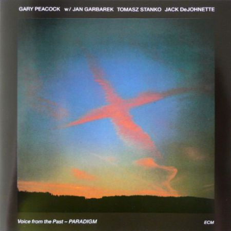 Gary Peacock, Jan Garbarek, Tomasz Stanko, Jack DeJohnette: Voice From The Past - Paradigm - Plak