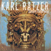 Karl Ratzer: Saturn Returning - CD