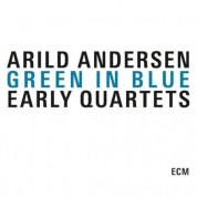 Arild Andersen: Green In Blue - Early Quartets - CD