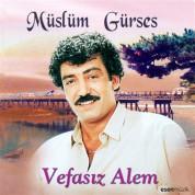 Müslüm Gürses: Vefasız Alem - CD