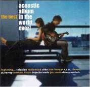 Çeşitli Sanatçılar: The Best Acoustic Album in the World Ever - CD