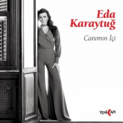 Eda Karaytuğ: Canımın İçi - Single