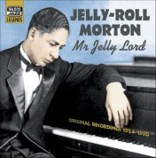 Morton, Jelly-Roll: Mr. Jelly Lord (1924-1930) - CD
