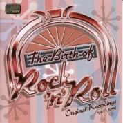 Birth Of Rock And Roll (The) (1945-1954) - CD