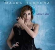 Magos Herrera: Mexico Azul - CD