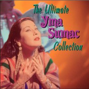 Yma Sumac: The Ultimate Yma Sumac Collection - CD