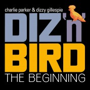 Charlie Parker, Dizzy Gillespie: Diz 'n' Bird - The Beginning - CD
